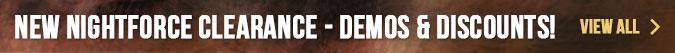 New Nightforce Clearance - Demos & Discounts!