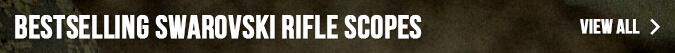 Bestselling Swarovski Rifle Scopes