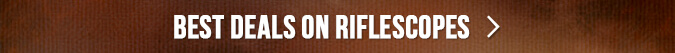 Best Deals on Riflescopes