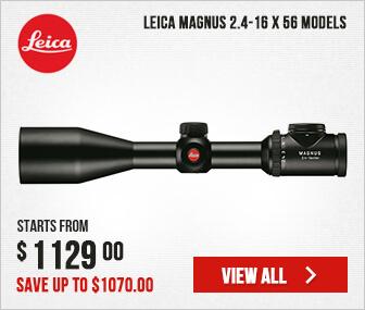 Leica Magnus 2.4-16 x 56 Models
