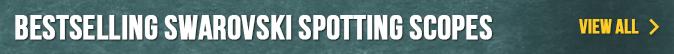Bestselling Swarovski Spotting Scopes