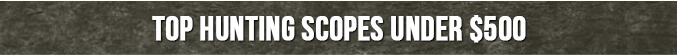Top 10 scope to buy