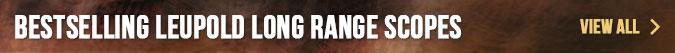 Bestselling Leupold Long Range Scopes