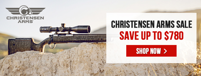 Christensen Arms Sale - Save up to $780