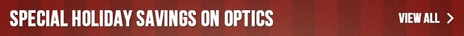 Special Holiday Savings on Optics