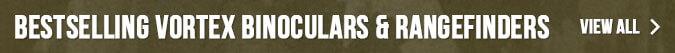 Bestselling Vortex Binoculars & Rangefinders