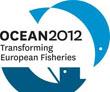 Ocean 2012 Transforming European Fisheries
