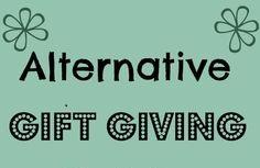 Alternative Gift Giving