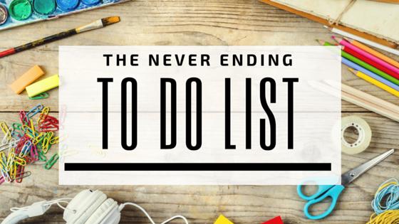 The Never Ending To Do List Blog Post