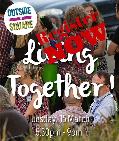 Living Together - An Outside the Square Event