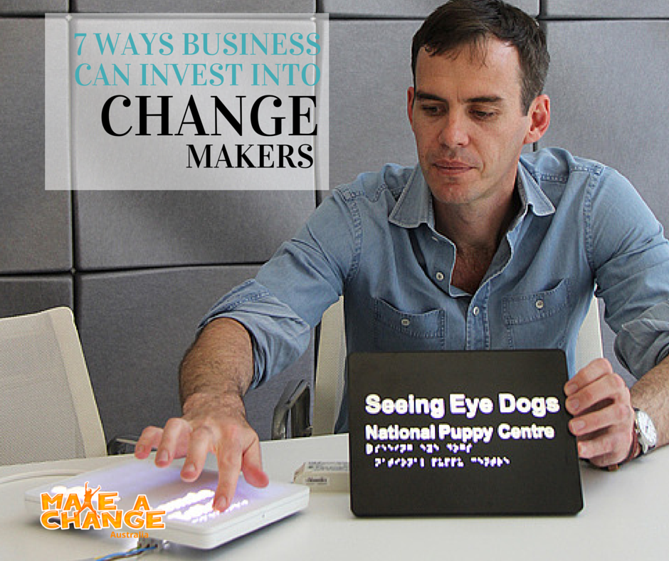 6 Ways Business Can Invest into Changemakers