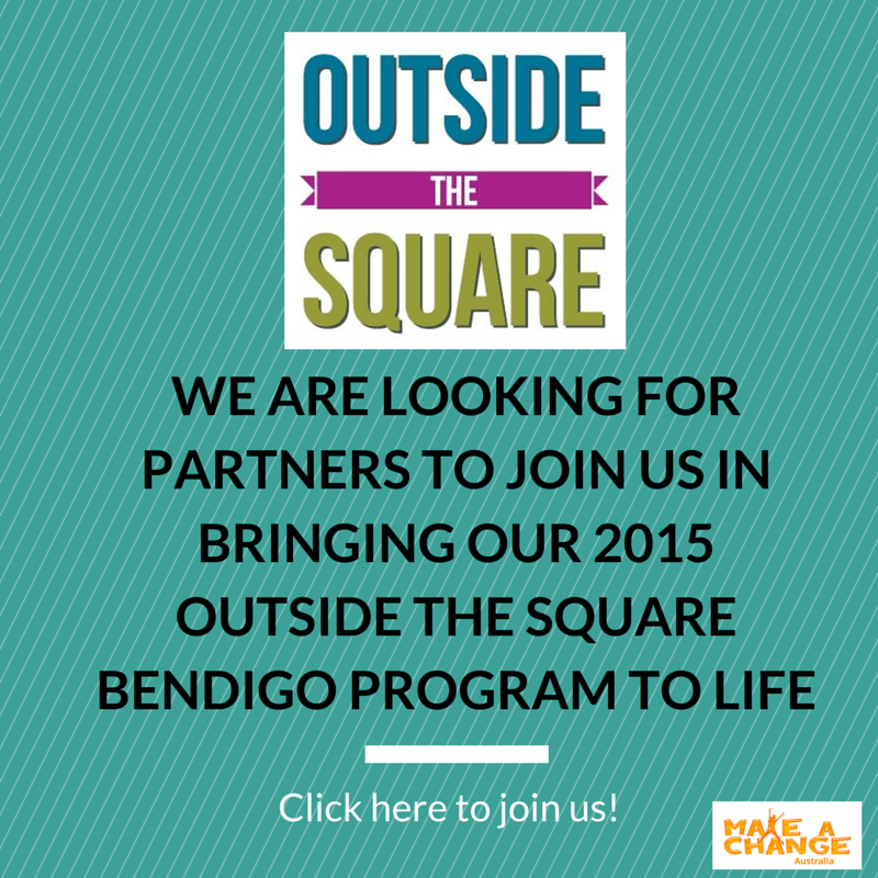 Join Us to bring Outside the Square to Bendigo in 2015
