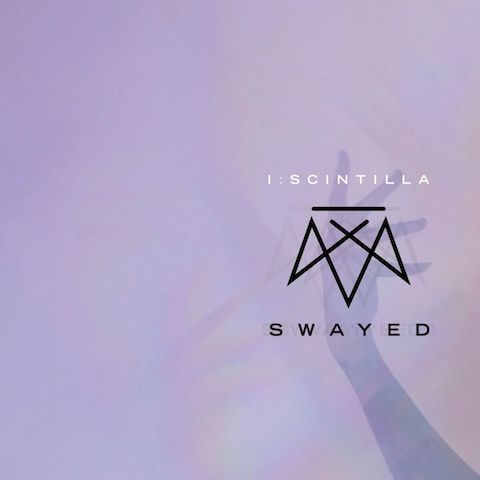 "new: Industrial Rockers I:SCINTILLA Release New Album ""Swayed"""