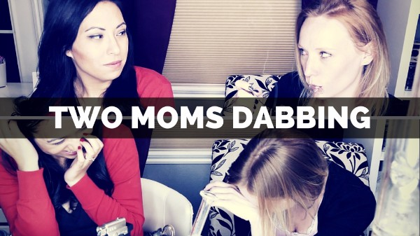 Two Moms Dabbing