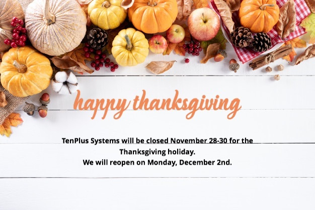 Happy Thanksgiving: Closed Nov. 28-30. Reopening on Mon. Dec. 2nd.