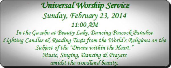 Universal Worship Service on Sunday 23 Feb 2014