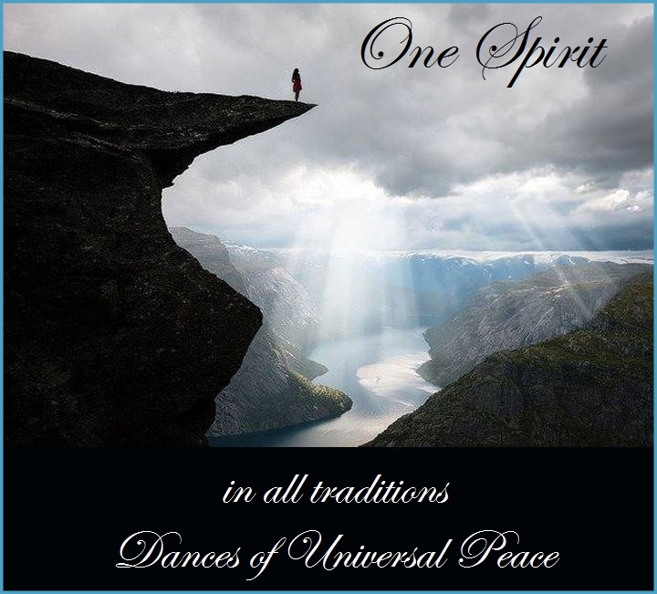 Dances of Universal Peace - One Spirit in all traditions