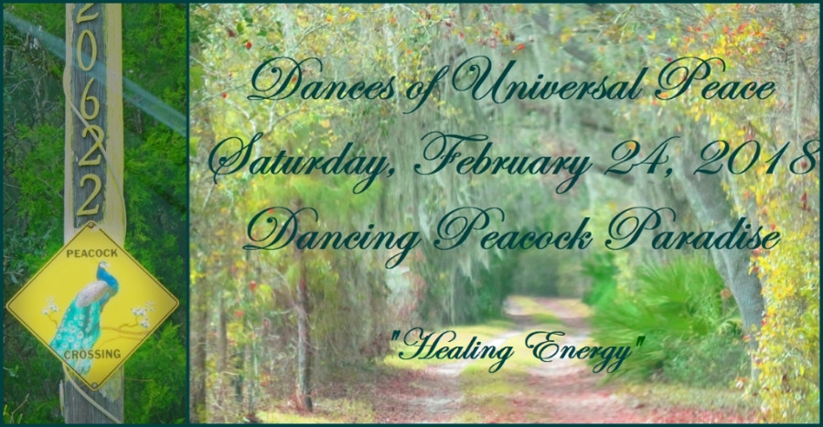Dances of Universal Peace - Sat, Feb 24, Dancing Peacock Paradise