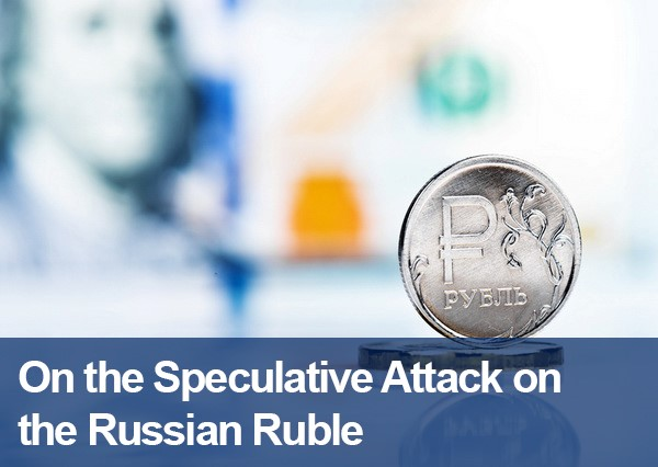 On the Speculative Attack on the Russian Ruble