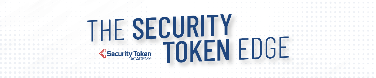 Subscribe to the Security Token Edge!