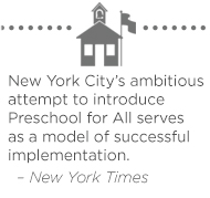 New York City's ambitious attempt to introduce Preschool for All serves as a model of successful implementation – New York Times