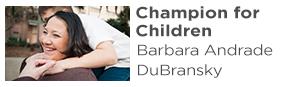 Champion For Children: Barbara DuBransky