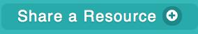 Share a Resource >>>