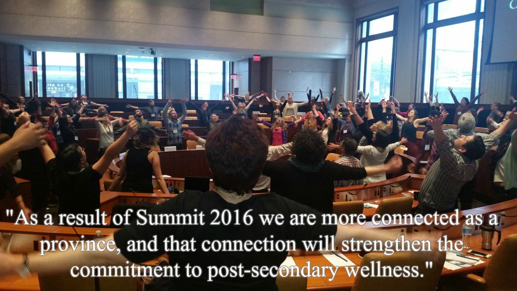 """""""As a result of Summit 2016 we are more connected as a province, and that connection will strengthen the commitment to post-secondary wellness."""""""