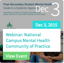 National Campus Mental Health CoP Webinar - view details at https://healthycampuses.ca/event/webinar-national-campus-mental-health-cop/