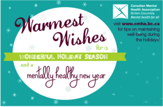 Warmest wishes for a wonderful holiday season and a mentally healthy new year (click display images above)