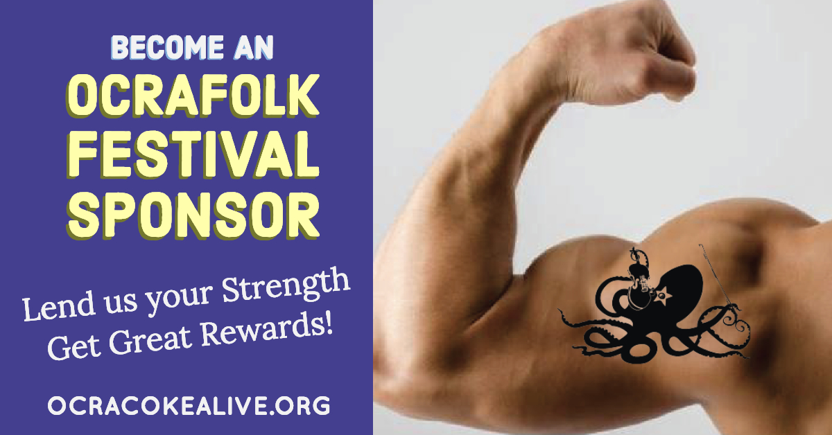Become an Ocrafolk Festival Sponsor: Lend Us Your Strength and Get Great Rewards!