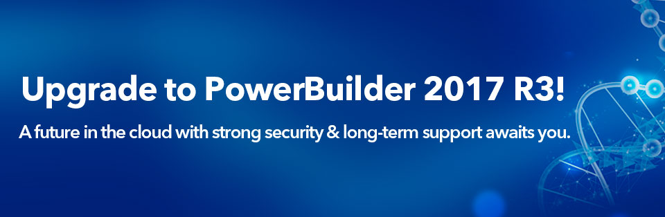 More PowerBuilder Features Just Released with Long-term Support!