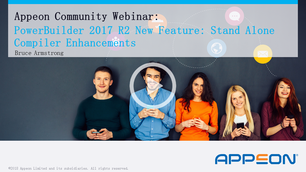 Recorded Webcast: Standalone Compiler Enhancements - a PowerBuilder 2017 R2 New Feature