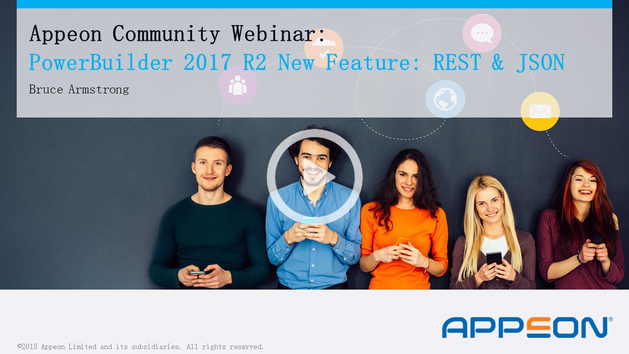 Recorded Webcast: REST Interoperability – a PowerBuilder 2017 R2 New Feature