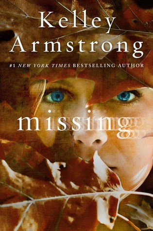 Missing by Kelley Armstrong:
