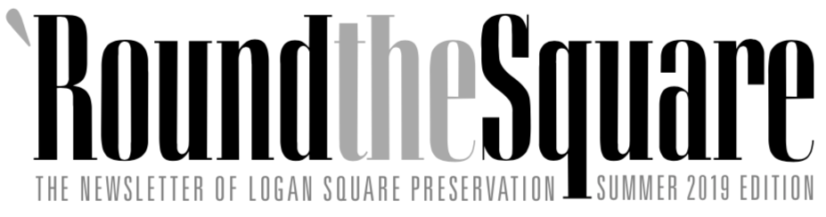 heading: 'Round the Square - The newsletter of Logan Square Preservation