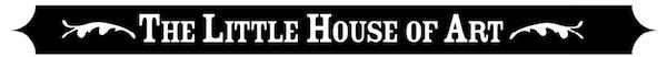 heading: The Little House of Art