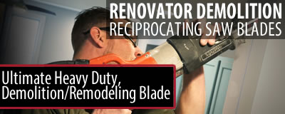 Renovator Demolition Reciprocating Saw Blades