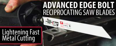 Advanced Edge Bolt Reciprocating Saw Blades