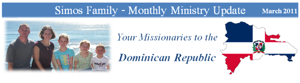 Simos Family Monthly Ministry Update Your Missionaries to the Domincan Republic