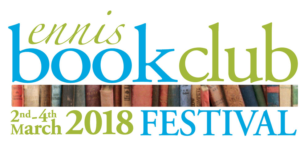 The annual Ennis Book Club Festival will back from 02-04 March 2018