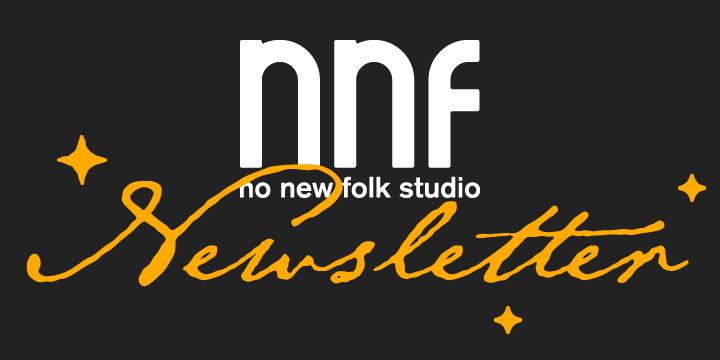 no new folk studio Newsletter