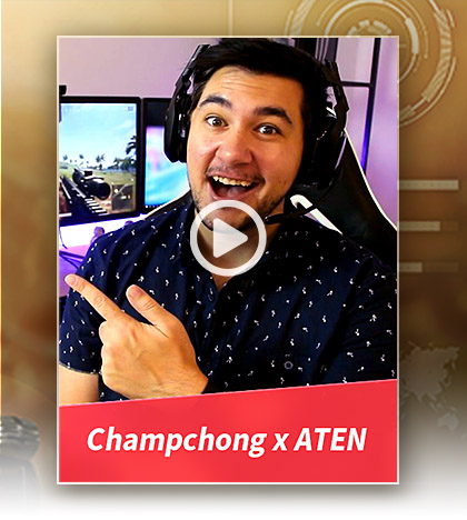 Champchong x ATEN