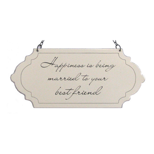 Happiness Is Being Married To Your Best Friend Sign
