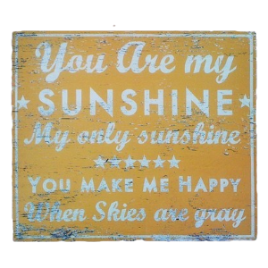 You Are My Sunshine Rustic Wood Sign - Yellow