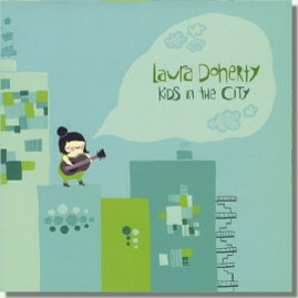 Kids in the City CD by Laura Doherty