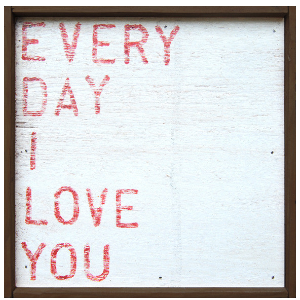 Everyday I Love You Small Art Print - Sugarboo