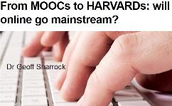 From_MOOCs_to_HARVARDs_will_online_go_mainstream_Learning_Cafe.19cc023 MOOCs for Employee Learning - The Mechanics - Online Forum LearningCafe Webinars MOOCsAtWork