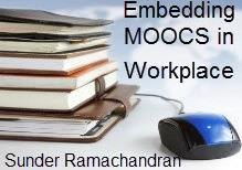 Sunder_Ramachandran_Blog.182bf2f MOOCs for Employee Learning - The Mechanics - Online Forum LearningCafe Webinars MOOCsAtWork