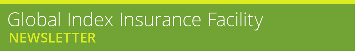 Global Index Insurance Facility Newsletter